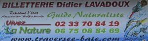 billetterie et point de RDV pour départ traversée bec d'andaine demander Didier votre guide