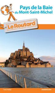 le routard Normandie Bretagne recommande Didier Lavadoux guide indépendant en baie du Mont Saint Michel pour ses traversées commentées